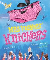 Mrs Vickers Knickers (Paperback)