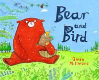 Bear and Bird (Hardback)