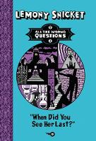 When Did You See Her Last? - All The Wrong Questions 2 (Hardback)