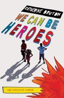 We Can Be Heroes (Paperback)