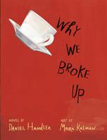 Why We Broke Up (Hardback)