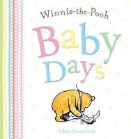 Winnie-the-Pooh: Baby Days (Hardback)