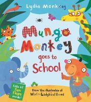 Mungo Monkey goes to School - Mungo Monkey