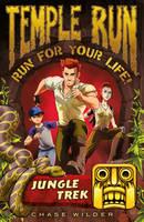 Temple Run: Jungle Trek - Temple Run: Run for Your Life! (Paperback)