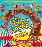 The Funny Fingers are Going on Holiday - The Funny Fingers (Paperback)