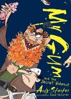 Mr. Gum and the Secret Hideout - Mr Gum 8 (Paperback)