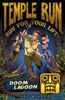 Temple Run: Doom Lagoon - Temple Run: Run for Your Life! (Paperback)
