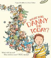 What Will Danny Do Today? (Paperback)