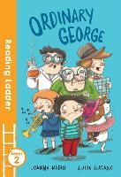 Ordinary George - Reading Ladder Level 2 (Paperback)
