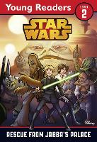 Star Wars: Rescue From Jabba's Palace: Star Wars Young Readers - Star Wars Young Readers (Paperback)