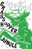 Grasshopper Jungle (Paperback)