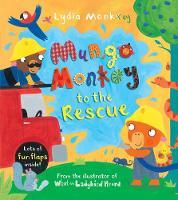 Mungo Monkey to the Rescue - Mungo Monkey