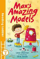 Max's Amazing Models - Reading Ladder Level 2 (Paperback)