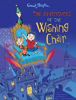 The Adventures of the Wishing-Chair - Full-Colour Deluxe Hardback Edition