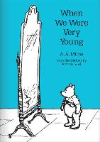 When We Were Very Young - Winnie-the-Pooh - Classic Editions (Hardback)