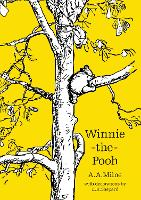 Winnie-the-Pooh - Winnie-the-Pooh - Classic Editions (Paperback)