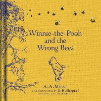 Winnie-the-Pooh: Winnie-the-Pooh and the Wrong Bees (Hardback)