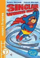 Sinclair the Wonder Bear - Reading Ladder Level 2 (Paperback)