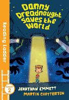 Danny Dreadnought Saves the World - Reading Ladder Level 2 (Paperback)