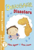 Dinosaur Disasters - Reading Ladder Level 2 (Paperback)