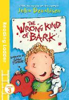The Wrong Kind of Bark - Reading Ladder Level 3 (Paperback)