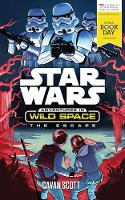 The Escape: A World Book Day title - Star Wars: Adventures in Wild Space (Paperback)