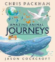 Amazing Animal Journeys (Paperback)