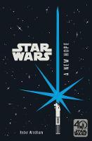 Star Wars: A New Hope Junior Novel (Paperback)