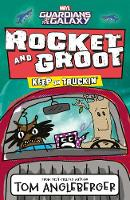 Marvel Rocket and Groot: Keep on Truckin' - Marvel Fiction (Paperback)