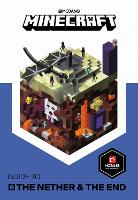 Minecraft Guide to The Nether and the End: An official Minecraft book from Mojang (Hardback)