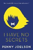 I Have No Secrets (Paperback)