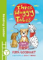 Three Waggy Tales - Reading Ladder Level 1 (Paperback)