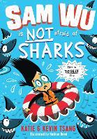 Sam Wu is NOT Afraid of Sharks! - Sam Wu is Not Afraid (Paperback)