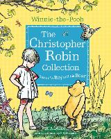 Winnie-the-Pooh: The Christopher Robin Collection (Tales of a Boy and his Bear) (Paperback)