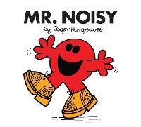 Mr. Noisy - Mr. Men Classic Library (Paperback)