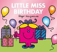 Little Miss Birthday - Mr. Men & Little Miss Celebrations (Paperback)