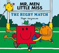 Mr Men: The Rugby Match - Mr. Men & Little Miss Celebrations (Paperback)
