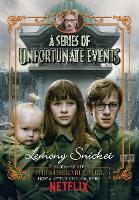 The Miserable Mill: Netflix Tie-In Edition - A Series of Unfortunate Events 4 (Paperback)