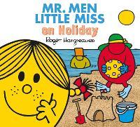 Mr. Men Little Miss on Holiday - Mr. Men & Little Miss Everyday (Paperback)
