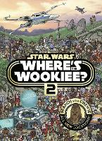 Star Wars: Where's the Wookiee 2? Search and Find Activity Book (Paperback)