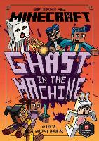 Minecraft: Ghast in the Machine (Woodsword Chronicles #4)