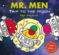 Mr Men: Trip to the Moon (Mr. Men and Little Miss Picture Books)