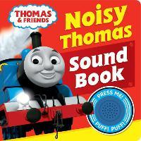 Thomas & Friends: Noisy Thomas Sound Book (Board book)
