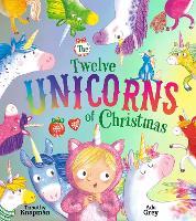 The Twelve Unicorns of Christmas (Paperback)