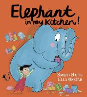 Elephant in My Kitchen!: A Critically Acclaimed, Humorous Introduction to Climate Change and Protecting Our Natural World (Paperback)