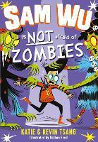 Sam Wu is Not Afraid of Zombies - Sam Wu is Not Afraid (Paperback)