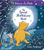 Winnie-the-Pooh: The Great Heffalump Hunt (Hardback)