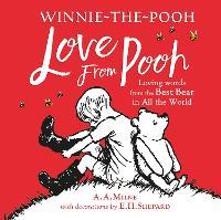Winnie-the-Pooh: Love From Pooh (Hardback)