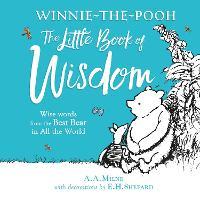 Winnie-the-Pooh's Little Book Of Wisdom (Hardback)