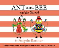 Ant and Bee and the Secret (Hardback)